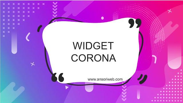 Tutorial Pasang Widget Corona Responsive untuk Blog
