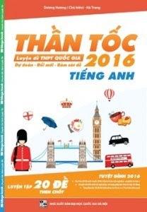 Thần Tốc Luyện Đề THPT Quốc Gia 2016 - Tiếng Anh - Dương Hương
