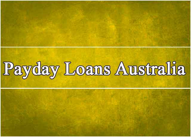 Best Payday Loans Australia – Get Cash Advance Same Day
