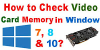 How to Check Video Card memory in PC?
