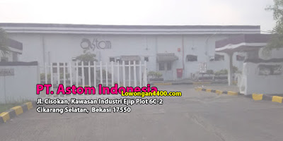 Lowongan PT Astom Indonesia Kawasan EJIP Info Loker 2021