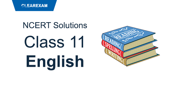 NCERT Solutions Class 11 English