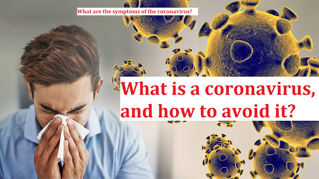 What is a coronavirus and how to avoid it?  After hundreds of deaths in various countries, including China from the coronavirus, precautionary measures are being taken around the world.