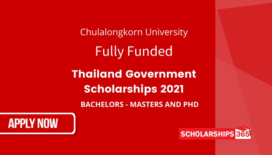 Fully Funded Thai Government Scholarship 2021 in Thailand