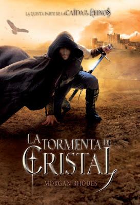 LA TORMENTA DE CRISTAL (La Caída de los Reinos #5) Morgan Rhodes (SM - 10 octubre 2017) LITERATURA JUVENIL FANTASIA portada libro español