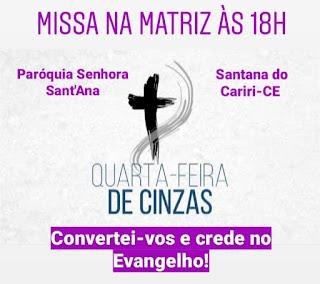 PAROQUIA DE SENHORA SANT'ANA ABRE DE FORMA OFICIAL CF 2020 COM A TRADICIONAL MISSA DAS CINZAS