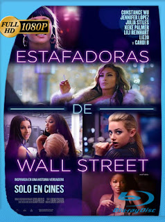 Estafadoras de Wall Street (2019) HD  [1080p] Latino [Google Drive] Panchirulo