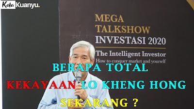 Kekayaan Lo Kheng Hong di tahun 2021 meningkat pesat