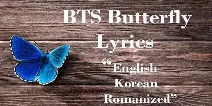 BTS Butterfly Lyrics In English Korean Romanized