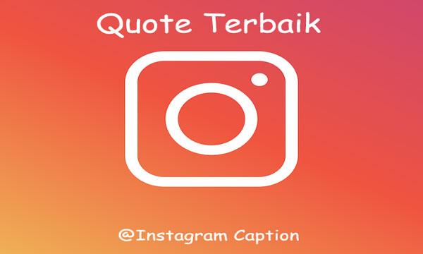 Quote Motivasi, Percintaan, Persahabatan, Lucu, Keren Terbaik untuk Instagram