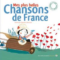 Mes plus belles chansons de France - Editions GALLIMARD JEUNESSE