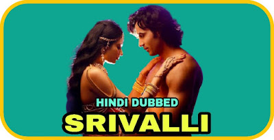 Srivalli Hindi Dubbed Movie