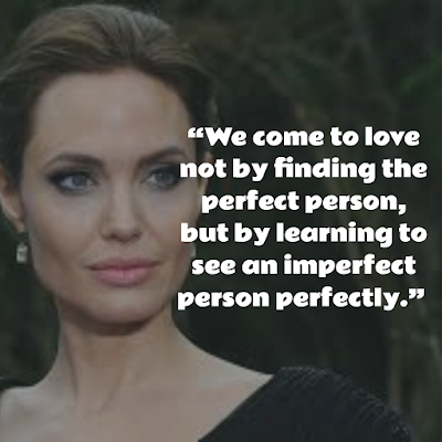 Angelina Jolie  New Quotes