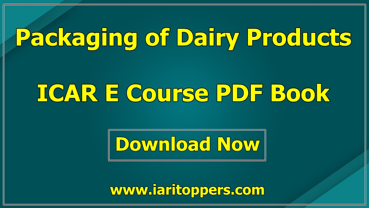 Packaging Of Dairy Products ICAR ECourse PDF Book Download