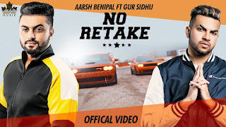 Aarsh Benipal New Song No Retake