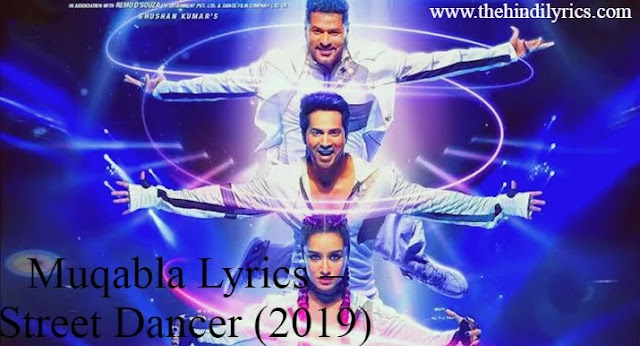 Muqabla Lyrics – Street Dancer (2019)