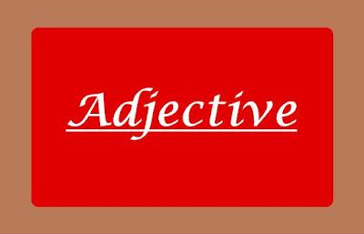 Jenis-jenis adjective (kata sifat) Bahasa Inggris