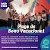 Se pago 60 días de Bono Vacacional a docentes y obreros de las instituciones educativas y el Bono Recreacional a jubilados y pensionados