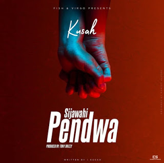 AUDIO | Kusah - Sijawahi Pendwa MP3 Download