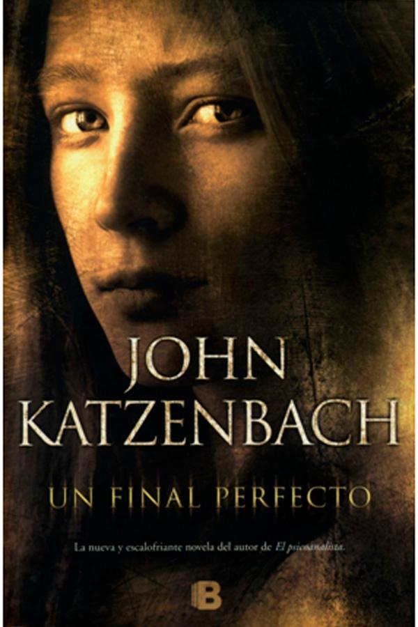 [Reseña] Un final perfecto - John Katzenbach | Hojeando