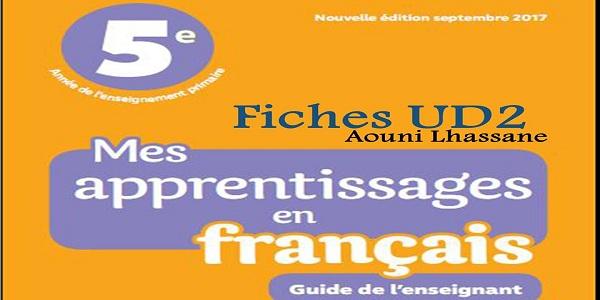 جذاذات الوحدة الثانية لمرجع Mes apprentissages للمستوى الخامس