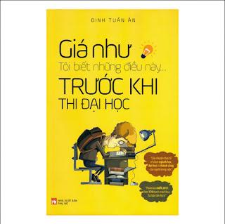 Giá Như Tôi Biết Những Điều Này... Trước Khi Thi Đại Học ebook PDF-EPUB-AWZ3-PRC-MOBI