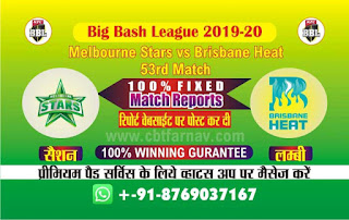 Brisbane vs Star Big Bash 53rd