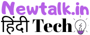 Newtalk.in - All best updates for Tech, Lifestyle, viral, Games, Job, blogger.