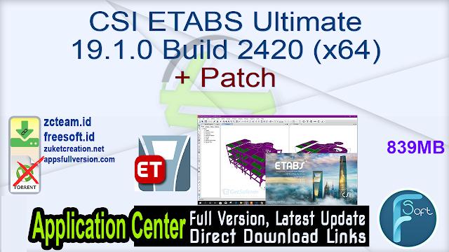 CSI ETABS Ultimate 19.1.0 Build 2420 (x64) + Patch
