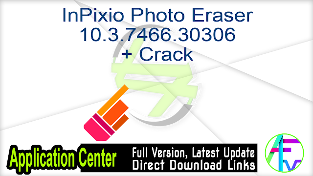 InPixio Photo Eraser 10.3.7466.30306 + Crack