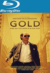 Gold, el poder de la ambición (2016) BRRip