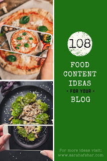 108 Food Content Ideas For Your Blog