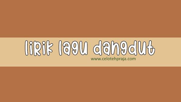 Raiso Di Jak Kere Lirik Lagu Dangdut - Cak Sodiq New Monata Feat Rena Movies
