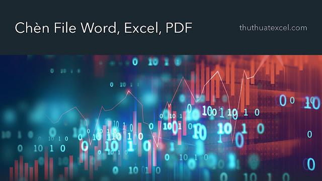 Chèn File PDF, Excel, Word Vào PowerPoint
