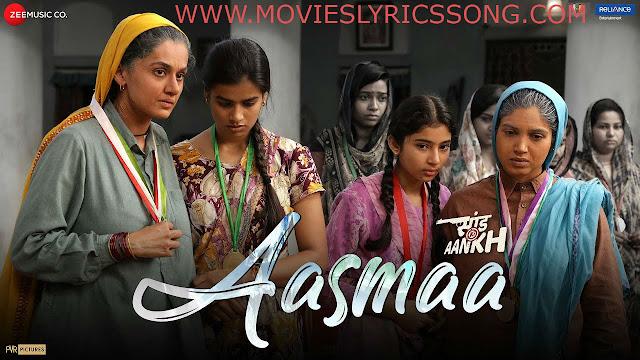 Aasmaa Lyrics 2020 - Saand Ki Aankh | Bhumi P, Taapsee P | Vishal