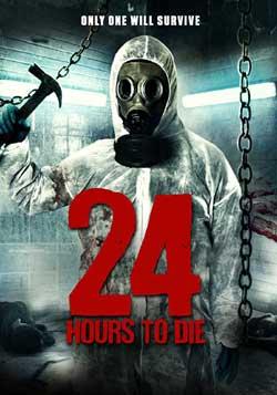24 Hours to Die (2016)