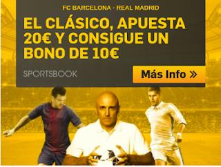 betfair el clasico apuesta 20€ y consigue bono 10€ 6 mayo