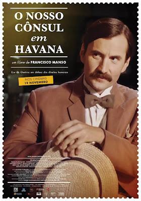 Descubra Uma Nova Faceta de Eça de Queiroz em O Nosso Cônsul em Havana, DramaQue Chega Em Novembro Aos Cinemas