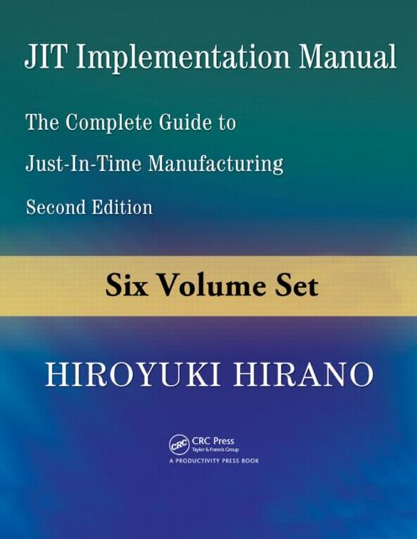 The Complete Guide to Just-in-Time Manufacturing