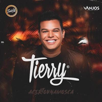Tierry - Promocional - 2020 - #AcertouNaMosca