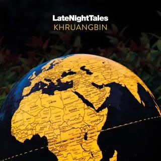 Khruangbin - Late Night Tales Music Album Reviews