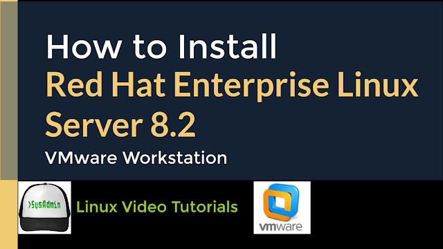 How to Install Red Hat Enterprise Linux Server 8.2 (RHEL 8.2) on VMware Workstation