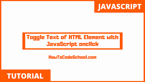 Toggle Text of HTML Element with JavaScript onclick
