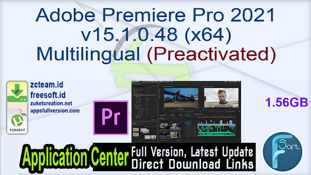 Adobe Premiere Pro 2021 v15.1.0.48 (x64) Multilingual (Preactivated)