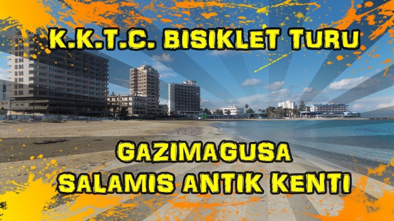 2018/12/18 K.K.T.C. Bisiklet Turu - Güvercinlik ~ Gazimağusa ~ Kapalımaraş ~ Salamis Antik Kenti