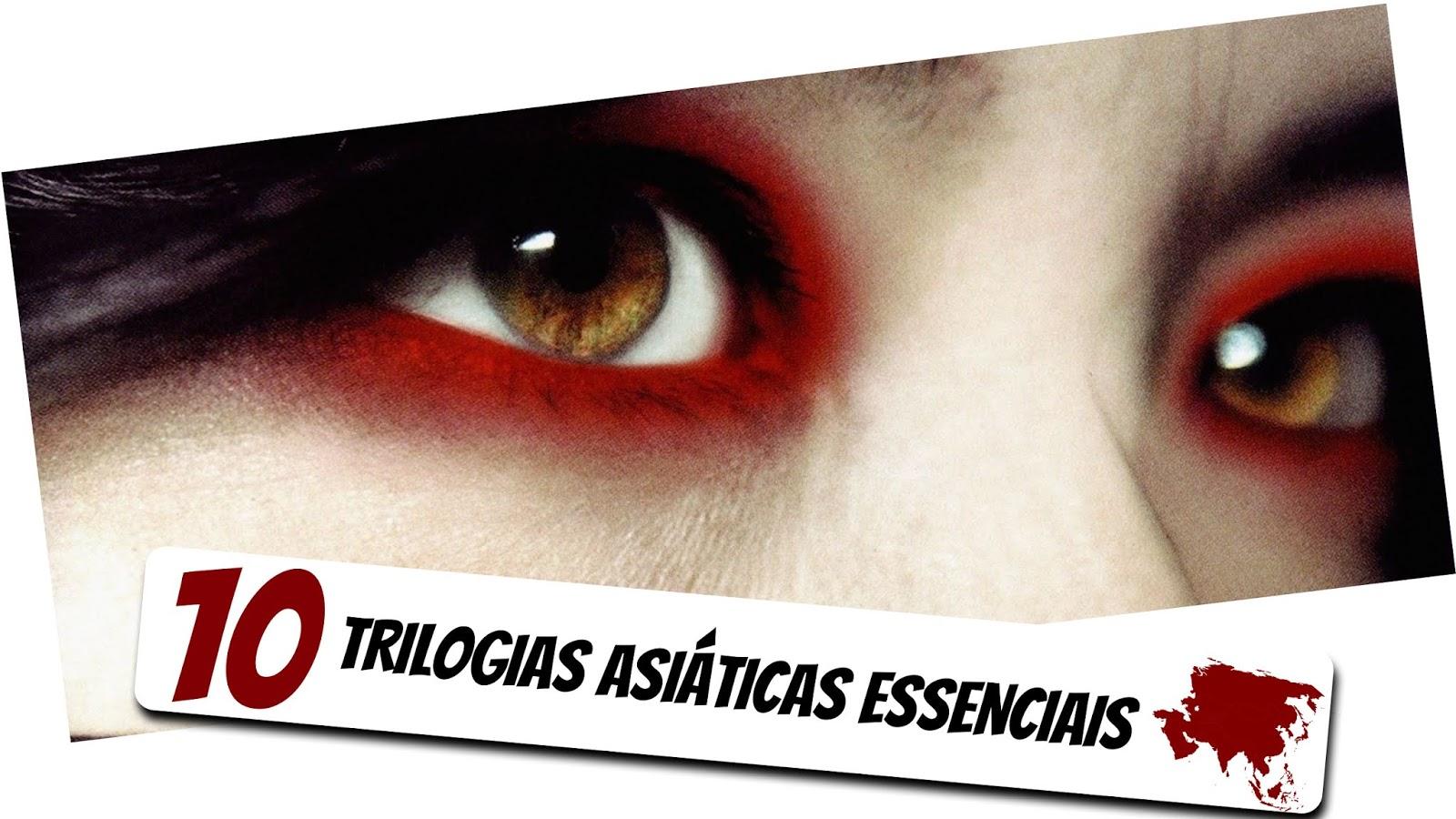 10-trilogias-asiaticas-essenciais