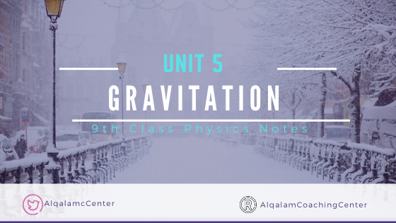 9th-class-physics-notes-for-chapter-5-gravitation