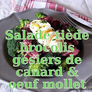 http://danslacuisinedhilary.blogspot.fr/2016/02/salade-tiede-brocolis-gesiers-de-canard.html