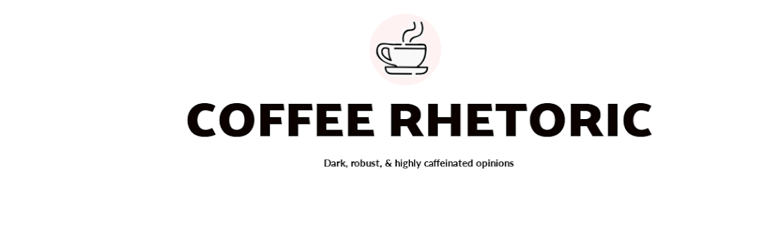 Coffee Rhetoric