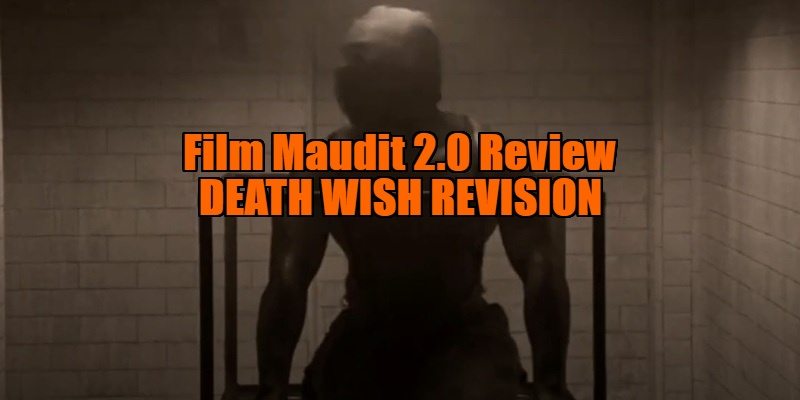 death wish revision review
